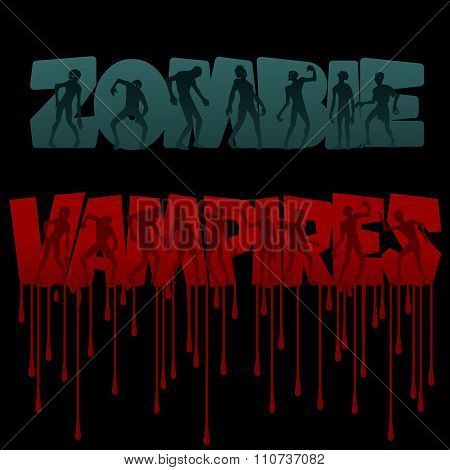 Zombie and vampire Text and Silhouettes. Vector