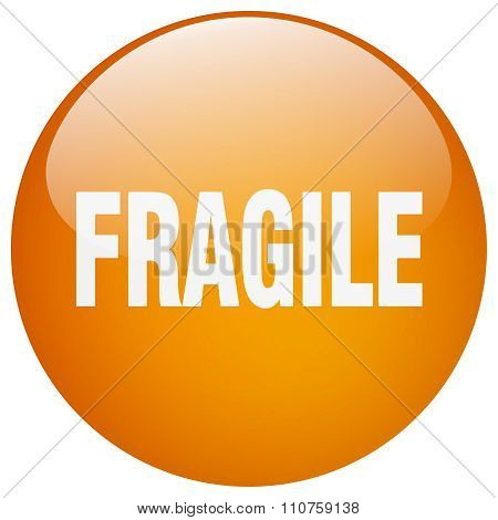 Fragile Orange Round Gel Isolated Push Button