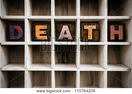 Death Concept Wooden Letterpress Type In Draw