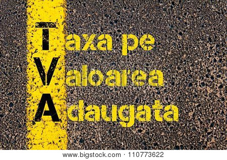 Accounting Business Acronym Tva Taxa Pe Valoarea Adaugata ( Value Added Tax In Romanian )