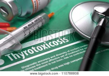 Diagnosis - Thyrotoxicosis. Medical Concept.