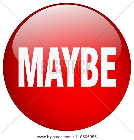 Maybe Red Round Gel Isolated Push Button