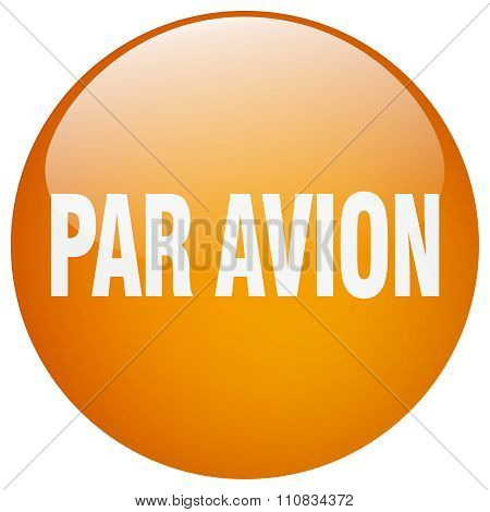 Par Avion Orange Round Gel Isolated Push Button