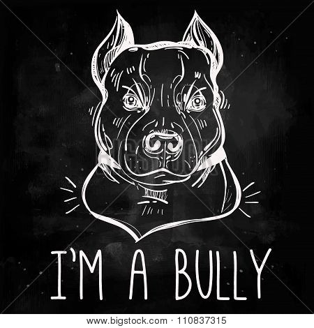 Illustration of Pit Bull Terrier with slogan.
