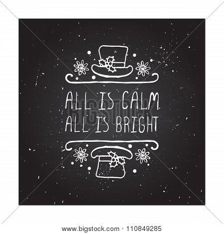 All is calm all is bright - typographic element