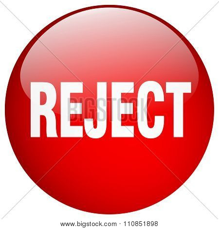 Reject Red Round Gel Isolated Push Button