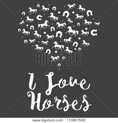 Greeting Card With The Heart Full Of Horses And Love Hand Deawn Effect Text.