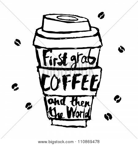 First grab a coffee and then the world