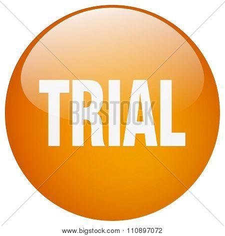 Trial Orange Round Gel Isolated Push Button