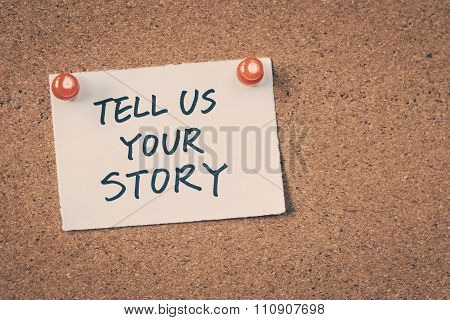 Tell Us Your Story