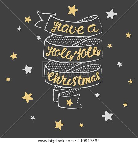 Have A Holly Jolly Christmas Lettering. Christmas Hand Calligraphy Card