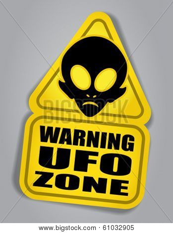Warning UFO ZONE sign
