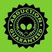 pic of alien  - Abduction Guaranteed Alien Seal - JPG
