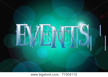 Events Word On Vintage Bokeh Background, Concept Sign