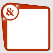 pic of ampersand  - red frame for text with screws and ampersand - JPG