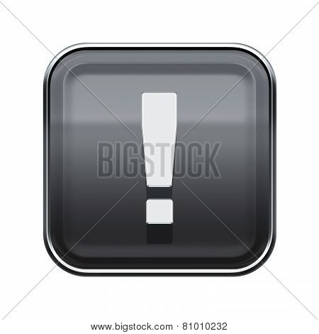Exclamation Symbol Icon Glossy Grey, Isolated On White Background