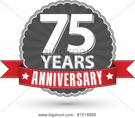 Celebrating 75 Years Anniversary Retro Label With Red Ribbon, Vector Illustration