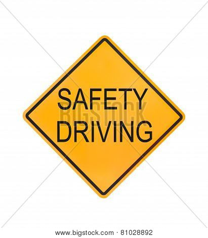 Yellow Traffic Sign Text For Safety Driving Isolated