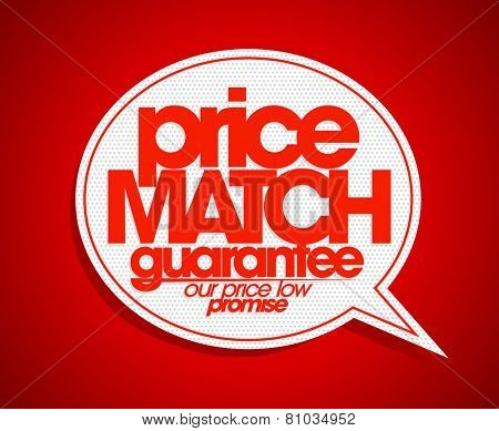 Price match guarantee speech bubble.