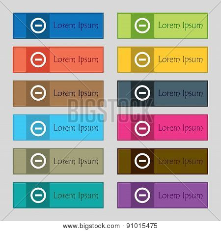 Minus, Negative, Zoom, Stop  Icon Sign. Set Of Twelve Rectangular, Colorful, Beautiful Buttons