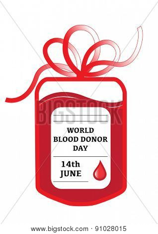 A blood donation bag with tube shaped as a gift bow and the slogan: World Blood Donor Day, 14th June. EPS10 vector format