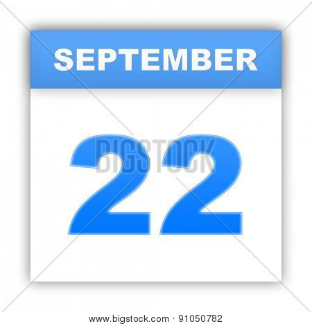 September 22. Day on the calendar. 3d