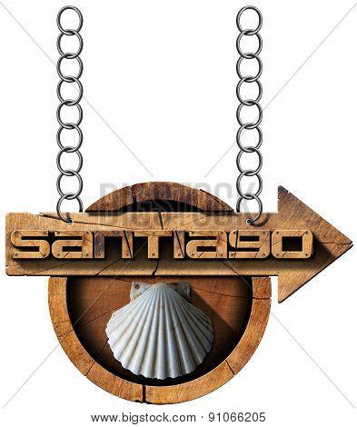 Santiago De Compostela  - Wooden Sign