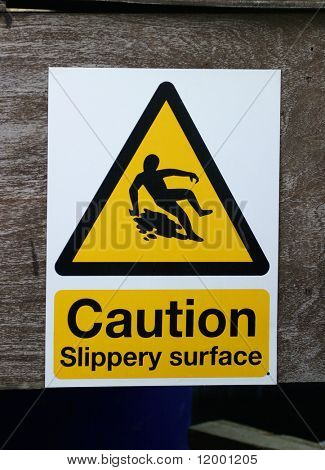 Sign, Caution - Slippery Surface
