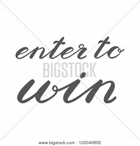 Enter to win. Banner for social media contests.