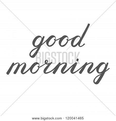 Good morning brush lettering.