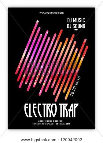 Creative elegant Flyer, Banner or Pamphlet for Electro Trap, Musical Party celebration.