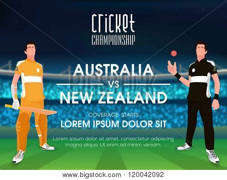Australia VS New Zealand, Cricket Championship concept with illustration of players on stadium background.