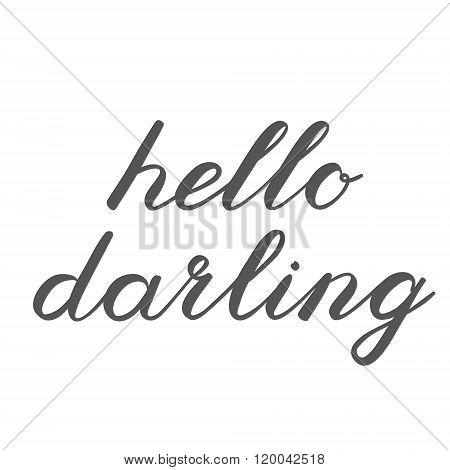 Hello darling brush lettering. Cute handwriting