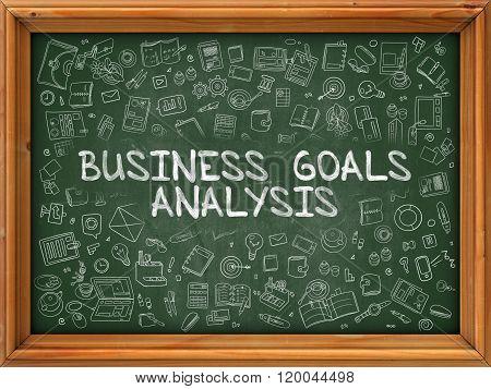Business Goals Analysis - Hand Drawn on Green Chalkboard.
