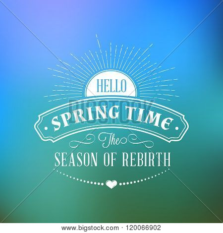 Spring Vintage Typographic Badge On Colorful Blurred Background. Spring Vector Illustration. Hello S