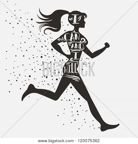 Sport/Fitness typographic poster. Running girl. I can and I will. Motivational and inspirational illustration. Lettering. For logo, T-shirt design, stamp, poster, bodybuilding or fitness club.