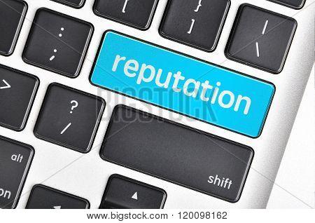 The Computer Keyboard Button Written Word Reputation