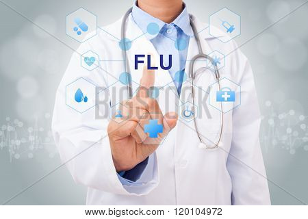 Doctor hand touching FLU sign on virtual screen. medical concept