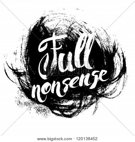Full nonsense t-shirt print