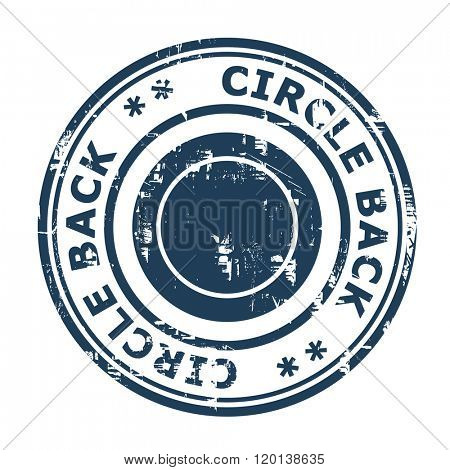 Circle back business concept stamp isolated on a white background.