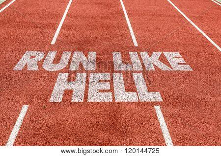 Run Like Hell written on running track