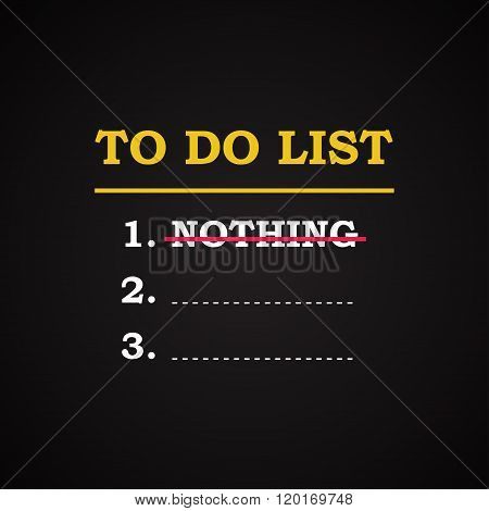 To do list - funny inscription template