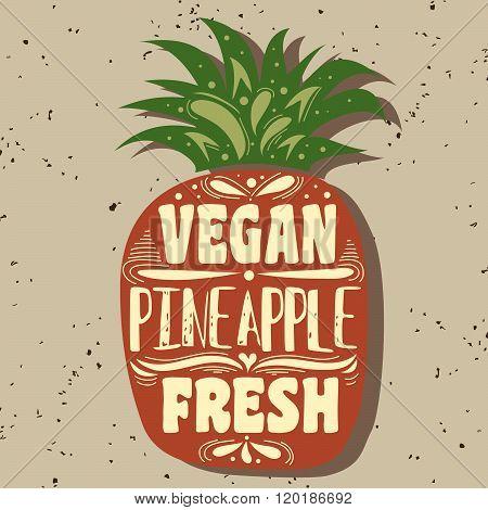 Vegan typographic print with pineapple. Vegan.