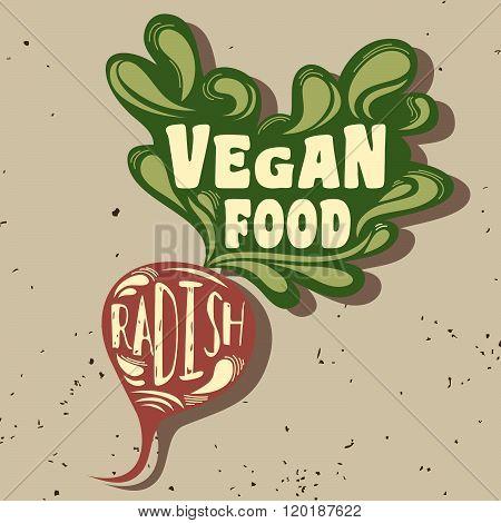 Typography poster. Radish. Vegan food.