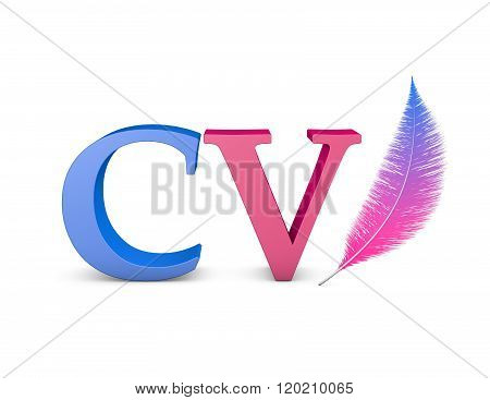 Writing Cv Document Concept Illustration With Cv Letters And Feather.