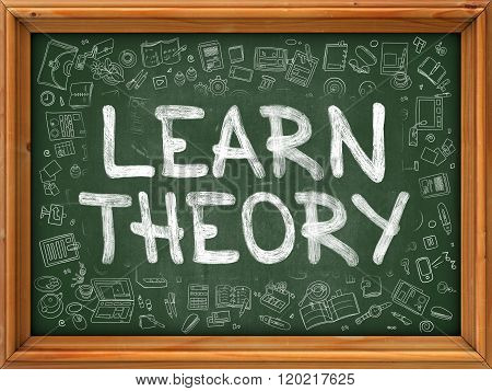 Learn Theory Concept. Doodle Icons on Chalkboard.