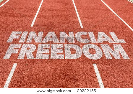 Financial Freedom written on running track
