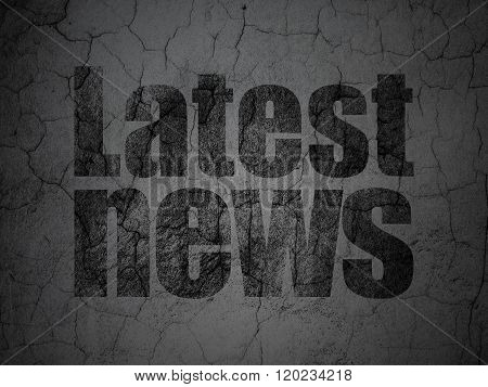 News concept: Latest News on grunge wall background
