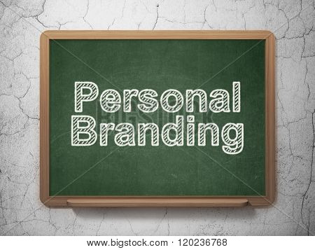 Advertising concept: Personal Branding on chalkboard background