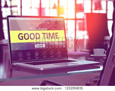 Good Time Concept on Laptop Screen.